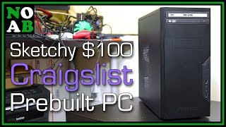Sketchy $100 Craigslist Prebuilt PC (Craigslist Ride Along #10)