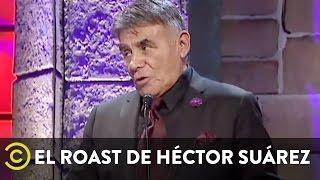 El Roast de Héctor Suárez - Héctor Suárez