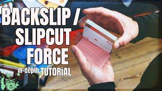 BACKSLiP FORCE / SLiP CUT FORCE in-depth TUTORiAL card magic trick