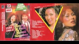 Namamu -Sayangku / (Medley) / Camelia Malik & Reynold Panggabean