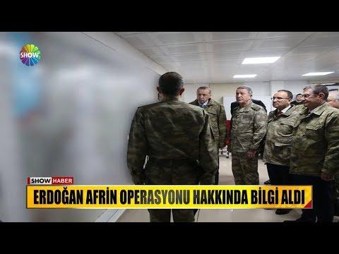 Erdoğan Afrin Operasyonu hakkında bilgi aldı