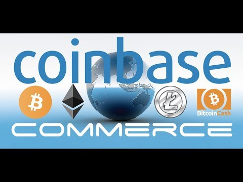 Coinbase Launches Cryptocurrency Merchant Processing - Bitcoin, Litecoin, Ethereum, Bitcoin Cash