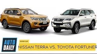 """Nissan Terra và Toyota Fortuner: Khi """"thánh"""" gặp đối thủ đáng gờm  AUTODAILY.VN """