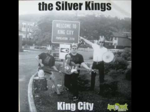 The Silver Kings - I'm So Ugly / Fuck All Nite / The Day I Die / Pulverator / Robot Girl / King City