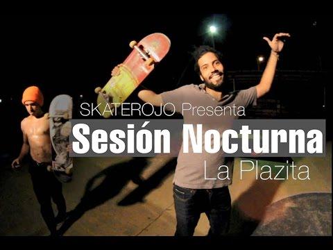 Sesión Nocturna - La Plazita