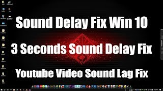Windows 10 Sound Issue Fix - Sound Starts After 3 Seconds Delay - Realtek Sound driver lag Fix - FMS