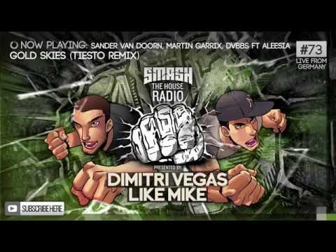 Dimitri Vegas & Like Mike - Smash The House Radio #73
