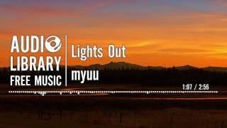 Lights Out Myuu