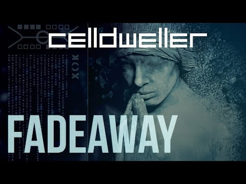 Celldweller - Fadeaway