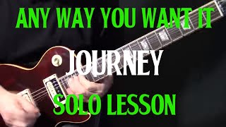 "how to play ""Any Way You Want It"" by Journey - guitar solo lesson"