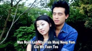 tsom xyooj music video xaiv yug tsis tau.mp4