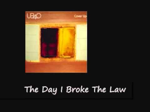 Ub40 - The Day I Broke The Law