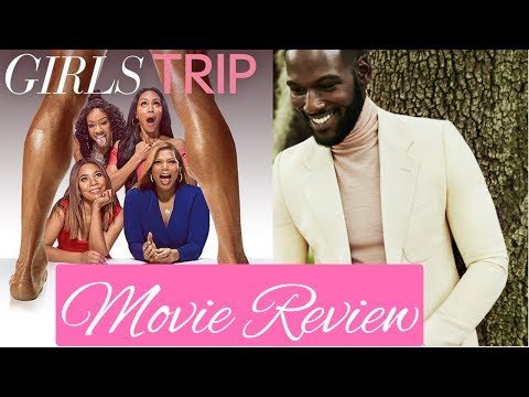 Girls Trip - The Movie Review   What's Trending?// Real Reviews