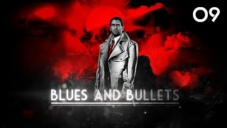 Blues and Bullets 009 - Rekonstruktion von Grausamkeit