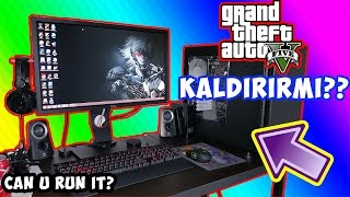 BİLGİSAYARIM GTA 5 KALDIRIRMI? (Can U Run It?)