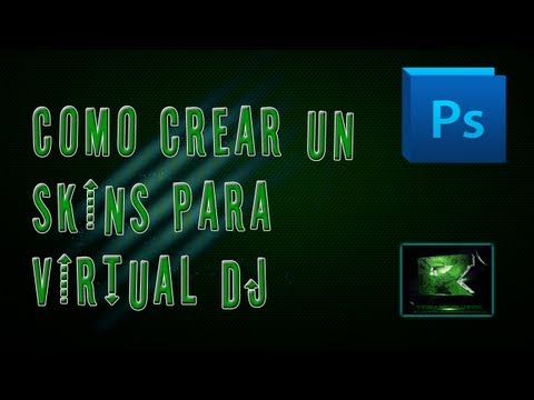 Como crear un skins para virtual dj con photoshop cs5