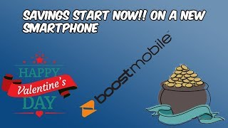 Boost Mobile Valentines Day Promotion// Starting Saving Money Now