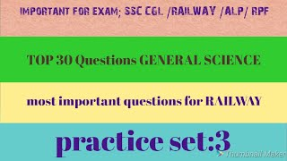 Practice set ;3 TOP 30 Questions GENERAL SCIENCE के रट लो इन्हे