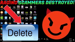 SCAMMERS RAGE AFTER I DELETE THEIR FILES!