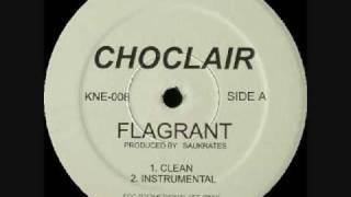 Watch Choclair Flagrant video
