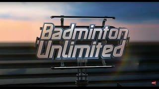 Badminton Unlimited 2017   Episode 173