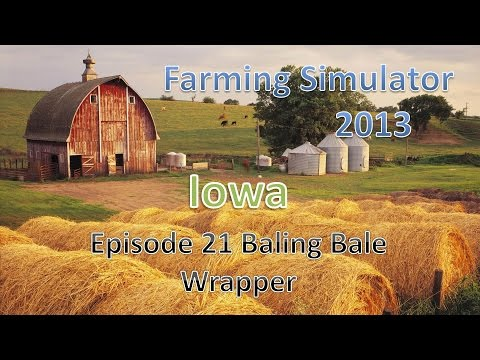 Farming Simulator 2013 Iowa E21 - Bale Wrapping Baler
