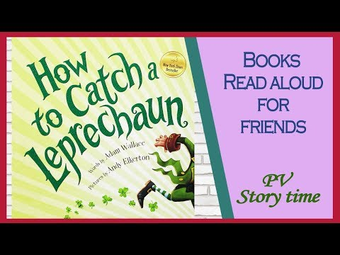 HOW TO CATCH A LEPRECHAUN by Adam Wallace and Andy Elkerton
