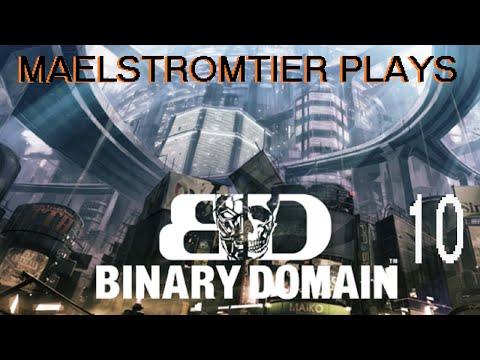 MaelstromTier Plays BINARY DOMAIN - Part 10