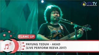 Payung Teduh  - Akad (Live Perform REEVA 2017)