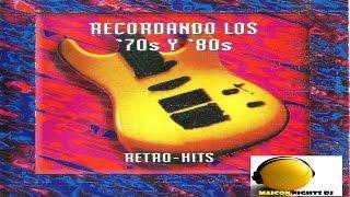 Recordando Los 70s Y 80s RETRO-HITS (1996)