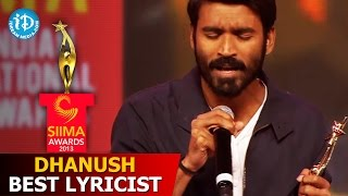 Dhanush Best Lyricist@SIIMA 2013 Awards Function Part 3