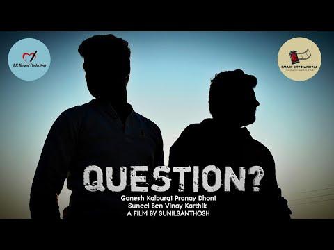Question || Telugu Short Film (2018) || Destiny Productions