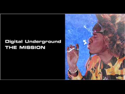 Digital Underground - The Mission