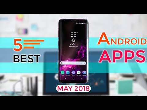 5 Best Free  Android Apps Of the Month[MAY 2018].Top 5 Best Must Have Android Apps In Your Phone.
