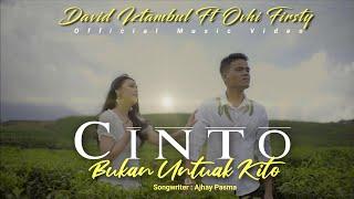 Download lagu LAGU MINANG TERBARU 2021 | DAVID IZTAMBUL FT OVHI FIRSTY - CINTO BUKAN UNTUAK KITO ( MV)
