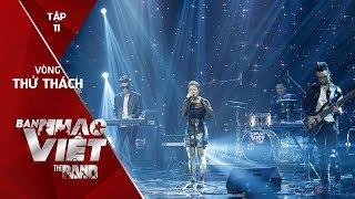Rơi - Jazz Glory // Tập 11 vòng Thử Thách | The Band - Ban Nhạc Việt 2017