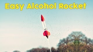 How to Make an Alcohol Rocket