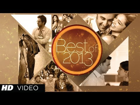 Bollywood Best Songs Of 2013 Hindi Movies Jan 2013  June 2013  Jukebox  Latest Hits