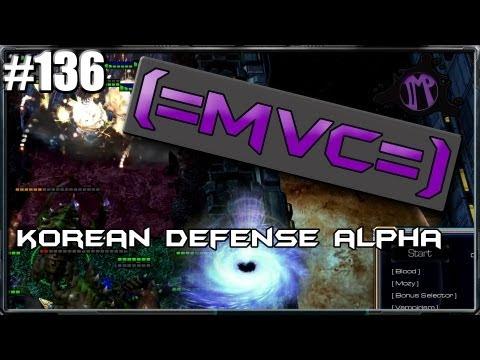 (=MVC=) Starcraft 2 Custom Games: Korean Defense Alpha