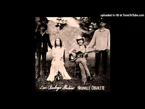 Dave Rawlings Machine - Short Haired Woman Blues