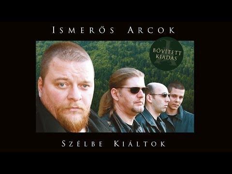 Ismerős Arcok - Szélbe Kiáltok (Full Album 2005) - [Remaster 2012]