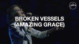 Broken Vessels (Amazing Grace) - Hillsong Worship 7.88 MB