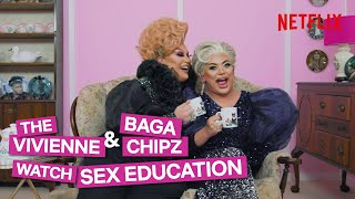 Drag Queens Baga Chipz and The Vivienne React To Sex Education | I Like To Watch UK Ep1