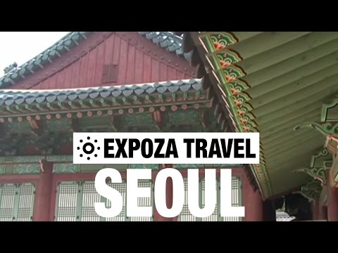Seoul Vacation Travel Video Guide