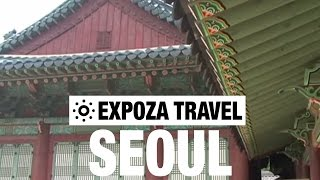 Seoul Travel Video Guide