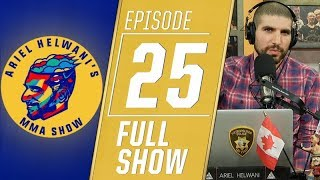 Tyron Woodley, Ben Askren, Becky Lynch, more | Ariel Helwani's MMA Show [Episode 25 – Dec. 10, 2018]