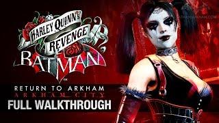 Batman: Return to Arkham City - Harley Quinn's Revenge (Full Walkthrough)