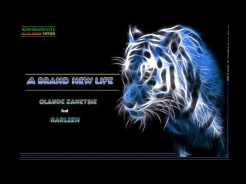 A Brand New Life - Claude Zanetsie feat. Karleen [HD ArtWork Audio Clip]