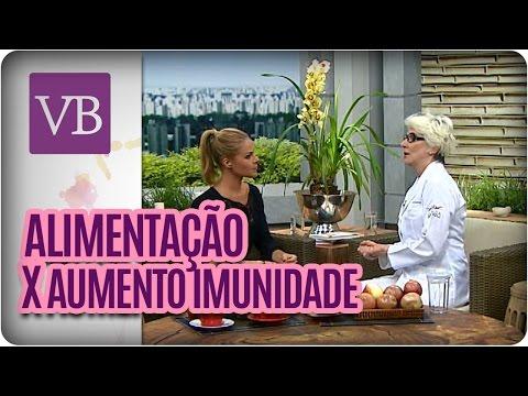 Alimentação x Aumentar a imunidade - Você Bonita (26/04/16)