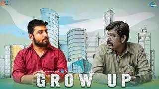 Grow Up  | Chill Maama || Tamada Media